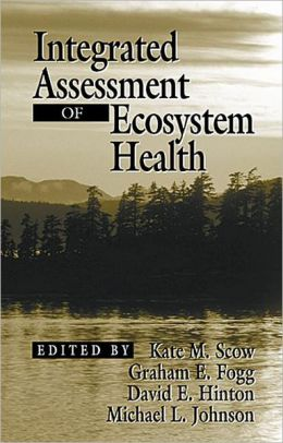 Integrated Assessment of Ecosystem Health