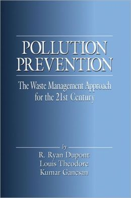 The Pollution Prevention the Waste Management Approach to the 21st Century