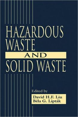Hazardous Waste and Solid Waste
