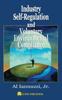 Industry Self-Regulation of Environmental Compliance