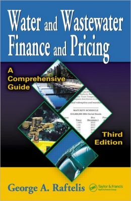 Water and Wastewater Finance and Pricing: A Comprehensive Guide