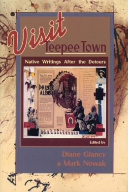 Visit Teepee Town: Native Writings After the Detours