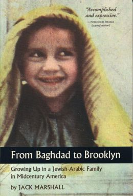 From Baghdad to Brooklyn: Growing Up in a Jewish-Arabic Family in Midcentury America