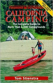 California Camping: The Complete Guide to More Than 1,500 Campgrounds