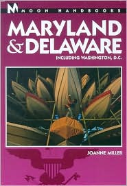 Moon Handbooks: Maryland-Delaware Including Washington, D.C.