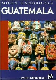 Moon Handbooks Guatemala