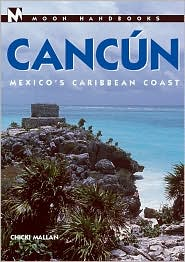 Moon Handbooks: Cancun
