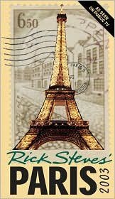 Rick Steves' Paris 2003