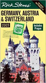 Rick Steves' Germany, Austria and Switzerland 2003