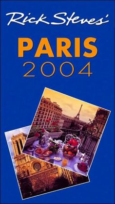 Rick Steves' Paris 2004