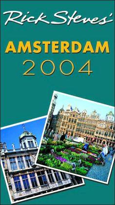 Rick Steves' Amsterdam, Bruges and Brussels 2004