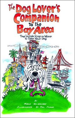 Dog Lover's Companion to the Bay Area