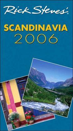 Rick Steves' Scandinavia 2006