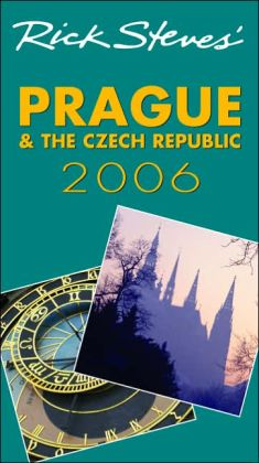 Rick Steves' Prague and the Czech Republic 2006