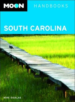 Moon Handbooks South Carolina