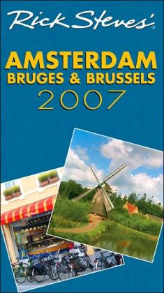 Rick Steves' Amsterdam, Bruges and Brussels 2007