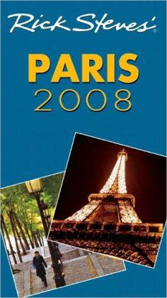 Rick Steves' Paris 2008
