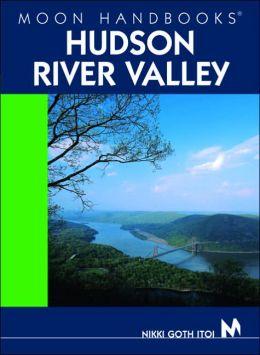 Moon Handbooks Hudson River Valley