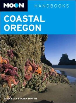 Moon Handbook: Coastal Oregon