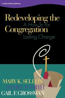 Redeveloping the Congregation: A How to for Lasting Change