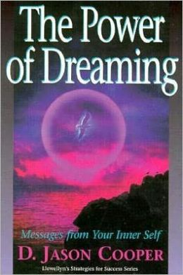 Power of Dreaming: Messages from Your Inner Self