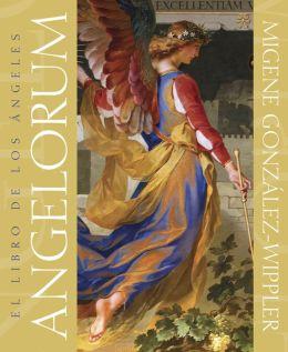 Angelorum: El libro de los ?ngeles