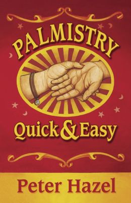 Palmistry Quick & Easy