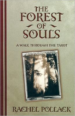Forest of Souls: A Walk Through the Tarot