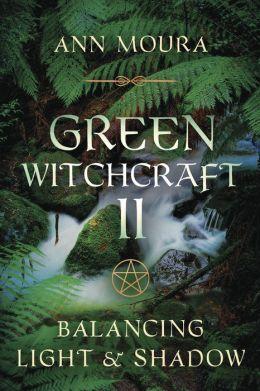 Green Witchcraft II