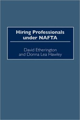 Hiring Professionals Under Nafta