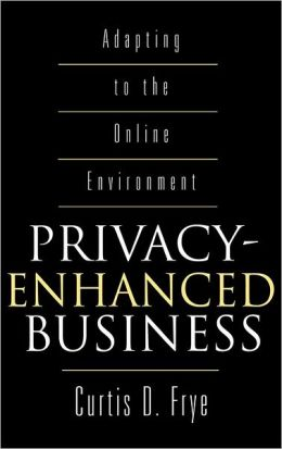 Privacy-Enhanced Business