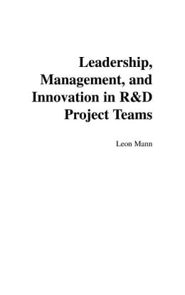 Leadership, Management, and Innovation in R&D Project Teams