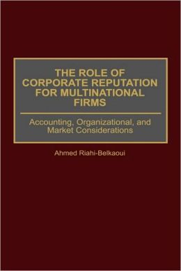 Role Of Corporate Reputation For Multinational Firms
