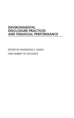 Environmental Disclosure Practices and Financial Performance