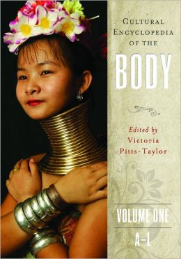 Cultural Encyclopedia of the Body (Volumes 1-2)