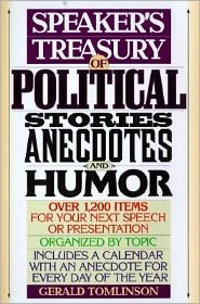 Speaker's Treasury of Political Stories, Anecdotes and Humor