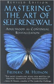 Mastering the Art of Self-Renewal (Adult Years)
