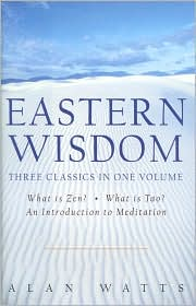 Eastern Wisdom: An Introduction to Meditation