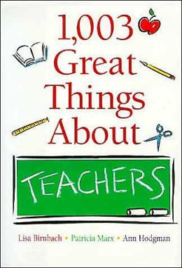 1,003 Great Things About Teachers