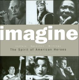 Imagine: The Spirit of American Heroes