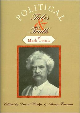 Political Tales & Truth of Mark Twain