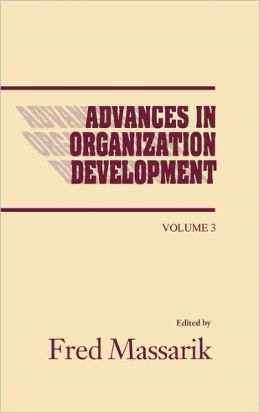 Advances In Organizational Development, Volume 3