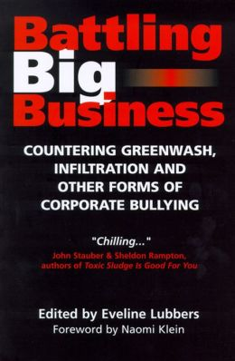 Battling Big Business: Countering Greenwash, Front Groups and Other Forms of Corporate Deception