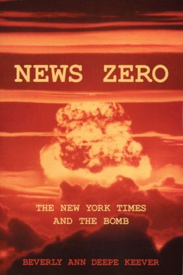 News Zero: The New York Times and the Bomb