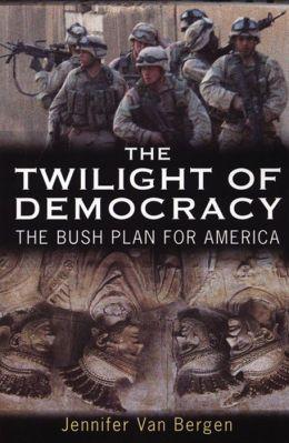The Twilight of Democracy