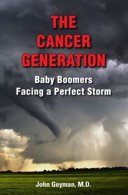 The Cancer Generation: Baby Boomers Facing a Perfect Storm