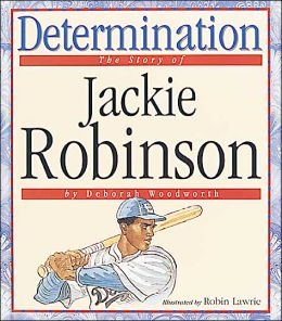 Determination: The Story of Jackie Robinson