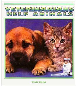 Veterinarians Help Animals