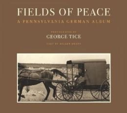 Fields of Peace: A Pennsylvania German Album