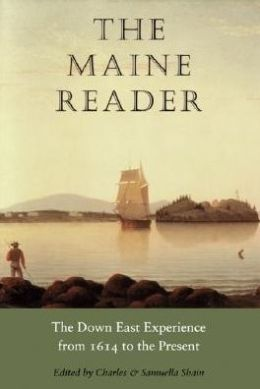 The Maine Reader: The Down East Experience from 1614 to the Present